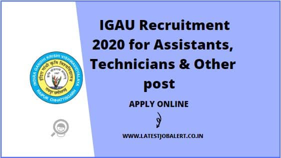 IGAU Recruitment 2020 for Assistants, Technicians & Other post online form